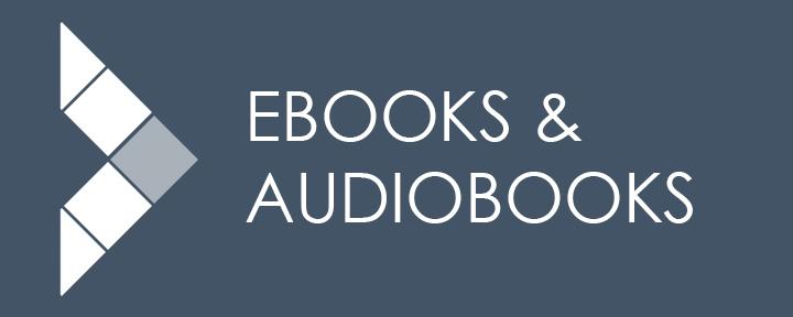 Ebooks and e-audiobooks