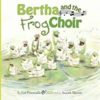 Bertha and the Frog Choir Book