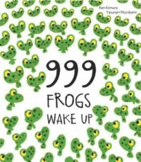 999 Frogs Wake Up Book
