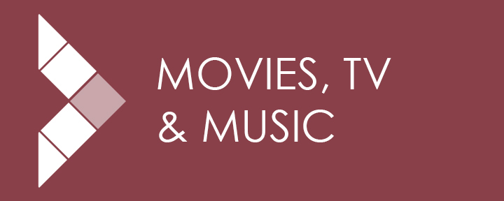 Movies, TV Shows, and Music
