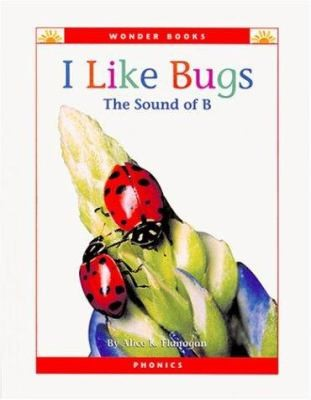 I Like Bugs the Sound of B