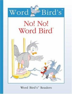 No No Word Bird